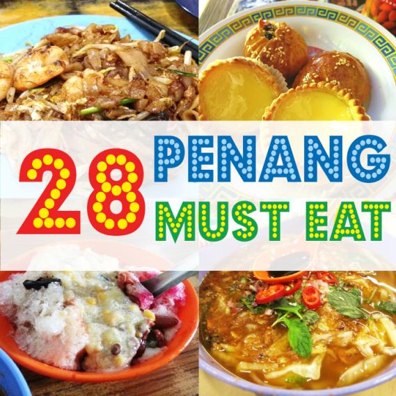 28 Food To Try In Penang Wanderlust Djournal