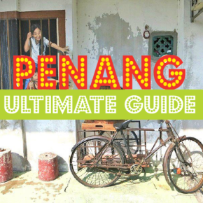 16 Things To Do in Penang