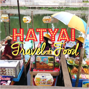 8 Things to do in HatYai