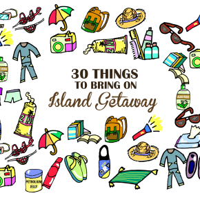 30 Essentials for Island Getaway