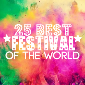25 Best Festivals of the World