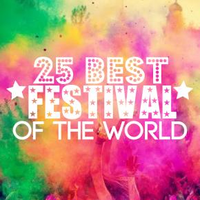 25 Best Festivals of theWorld