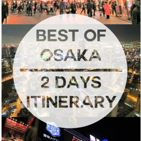 2 Days Osaka Itinerary